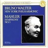 Gustav Mahler: Symphony No. 5 in C-sharp Minor/Bruno Walter