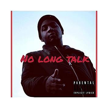 No Long Talk