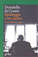 Heidegger y los judíos : los cuadernos negros