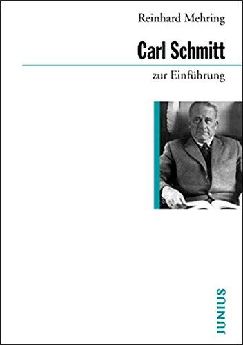 Carl Schmitt zur Einführung
