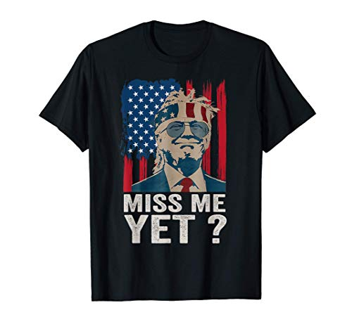 VintageMiss MeYetFunny TrumpIs Still My President Gift T-Shirt