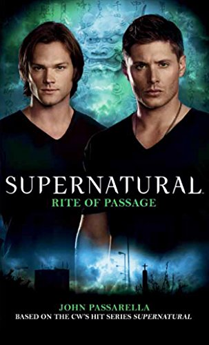 Compare Textbook Prices for Supernatural: Rite of Passage  ISBN 9781781161111 by Passarella, John
