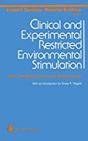 Clinical and Experimental Restricted Environmental Stimulation