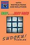 Brain Games Sudoku Puzzles Easy To Very Hard whit instructions and solutions: Hundreds samurai daily killer Sudoku puzzles for adults easily fit in ... Book to strengthen memory for brain health