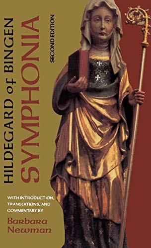 Symphonia: A Critical Edition of the Symphonia armonie celestium revelationum (Symphony of the Harmony of Celestial Revelations)