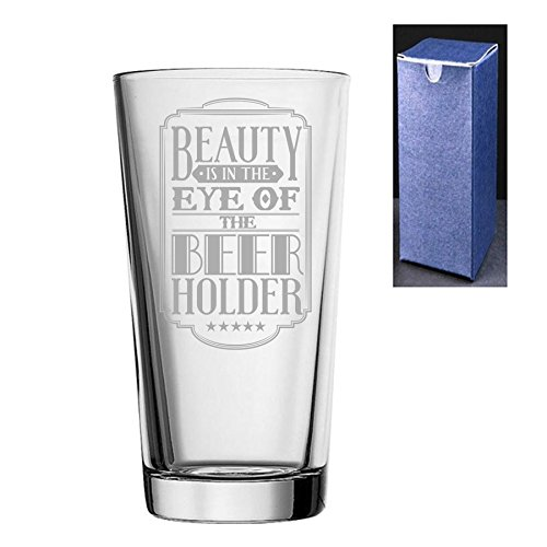 Novedad grabado/impreso cónico cerveza sidra pinta vidrio–belleza es en el ojo de la beer-holder, Engraved, Do Not Engrave A Message On The Reverse Side