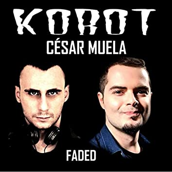 Faded (feat. César Muela)