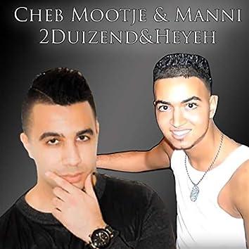 2duizend&heyeh (feat. Manni)