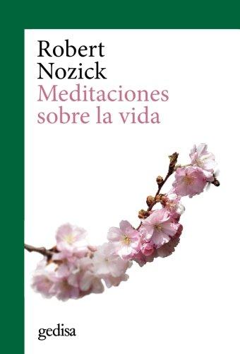 Meditaciones sobre la vida: 302650 (CLADEMA / FILOSOFÍA)