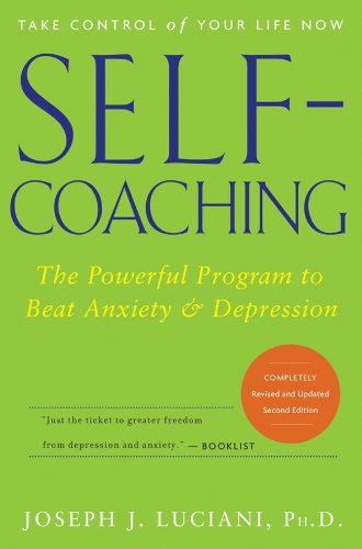 Self-Coaching: The Powerful Program to Beat Anxiety and Depression (English Edition)