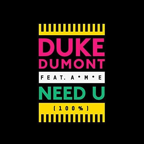 Duke Dumont feat. A*M*E