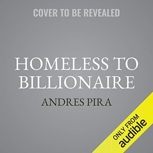 Homeless to Billionaire audiobook cover art