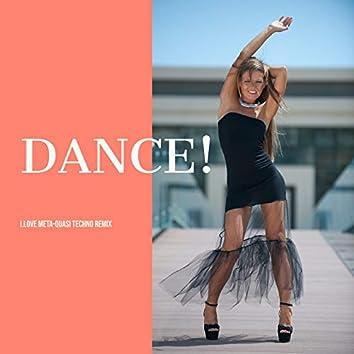 Dance! (Meta-Quasi Techno Remix)