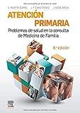Atención Primaria. Problemas de Salud en la Consulta de Medicina de Familia - 8ª Edicion