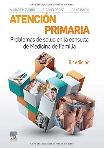 Atención Primaria. Problemas de Salud en la Consulta de