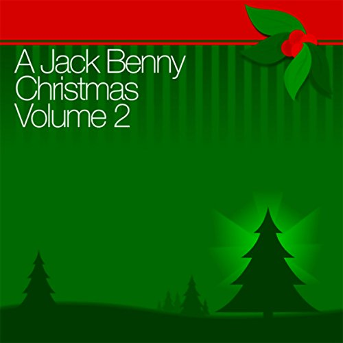 A Jack Benny Christmas Vol. 2 audiobook cover art