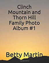 Clinch Mountain and Thorn Hill Family Photo Album #1