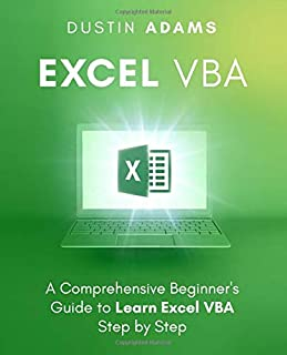 Excel VBA: A Comprehensive Beginner's Guide to Learn Excel VBA Step by Step