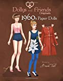 Dollys and Friends Originals 1960s Paper Dolls: Sixties Vintage Fashion Paper Doll Collection