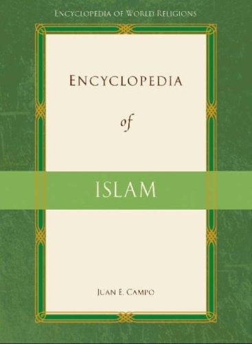 Encyclopedia of Islam (Encyclopedia of World Religions)