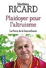 Plaidoyer pour l'altruisme par Ricard
