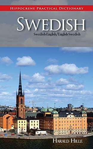 Compare Textbook Prices for Swedish-English English/Swedish Practical Dictionary Hippocrene Practical Dictionary Bilingual Edition ISBN 9780781812467 by Hille, Harald