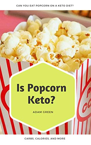 can you have popcorn on low carb diet