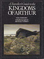 Traveller's Guide to the Kingdoms of Arthur
