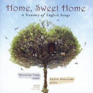イギリス抒情歌曲集 〜Home, Sweet Home〜