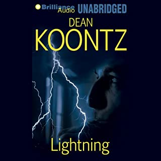 Lightning                   By:                                                                                                                                 Dean Koontz                               Narrated by:                                                                                                                                 Christopher Lane                      Length: 12 hrs and 58 mins     520 ratings     Overall 4.3
