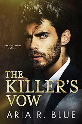 The Killer's Vow: A Russian Mafia Romance