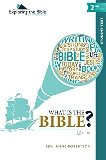What Is the Bible? (Exploring the Bible: The Dickinson Series) (Volume 1)