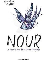 Nour: La historia real de una niña refugiada (Nube de Tinta)