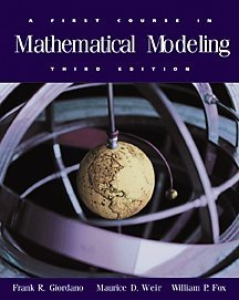 A First Course in Mathematical Modeling, 3rd Edition