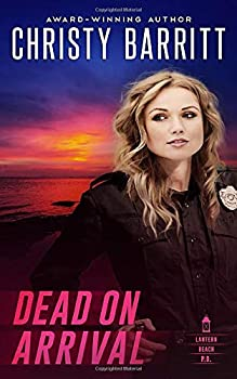 Dead on Arrival - Book #13 of the Lantern Beach Universe