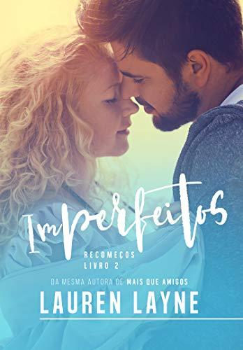 Imperfeitos (Recomeços Livro 2)