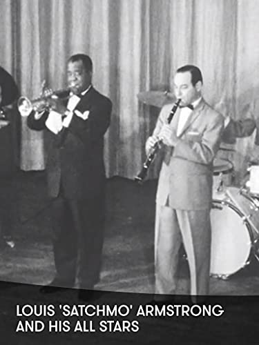 Louis 'Satchmo' Armstrong and His All Stars