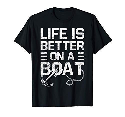 El Capitán Regalo Vida es mejor en un barco Diciendo Yate Camiseta