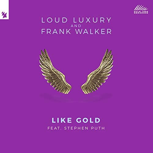 Loud Luxury & Frank Walker feat. Stephen Puth