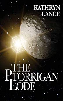The Ptorrigan Lode by [Kathryn Lance]