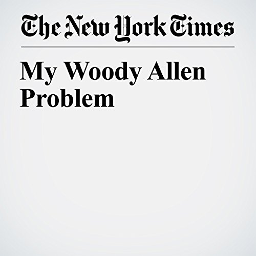 My Woody Allen Problem audiobook cover art