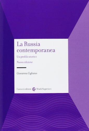 La Russia contemporanea. Un profilo storico