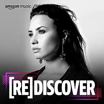 REDISCOVER Demi Lovato