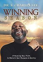 Winning Season: Embracing Your Truth, to Reclaim Your Purpose & Destiny