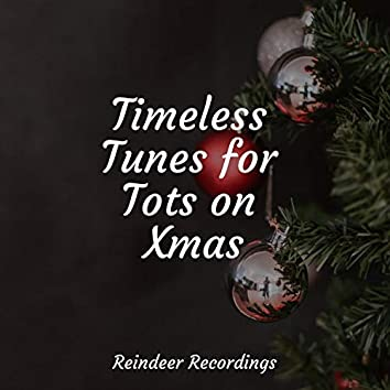Timeless Tunes for Tots on Xmas