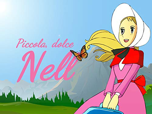 Piccola, dolce Nell
