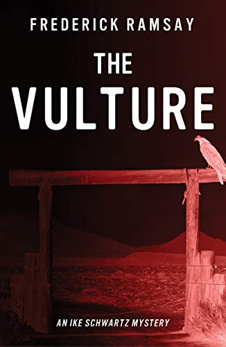 The Vulture (Ike Schwartz Series Book 10) (English Edition)