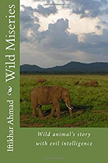 Wild Miseries: Wild Animal's Story with Evil Intelligence
