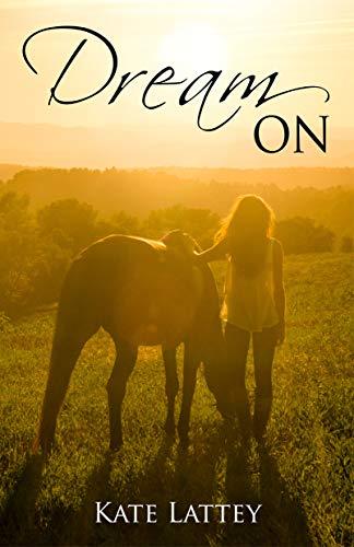 Dream On (Dare to Dream Book 2) (English Edition)