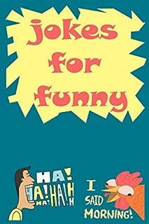JOKES FOR FUNNY: OVER 200 jokes !! The Best OF JOKES : Kids Joke books ages 6 -7-9 8-12